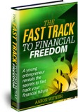The Fast Track To Financial Freedom