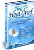 How To Heal Grief