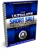 The Ultimate Short Sale Negotiation System