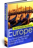 Travel Guide Secrets to Europe