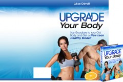 Upgrade Your Body