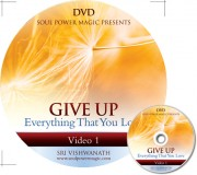 GIVE UP Everything That You Love