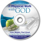A Physical Walk with God