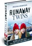 Runaway Twins