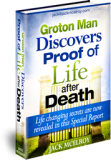 Groton Man Discovers Proof of Life after Death