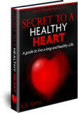 Secret to a Healthy Heart