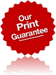 Our Print Graphics Guarantee